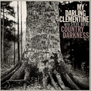 My Darling Clementine Country Darkness Vol 2 album art