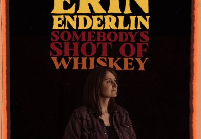 """Chatting to Erin Enderlin About Her Upcoming Single """"Somebody's Shot Of Whiskey"""""""